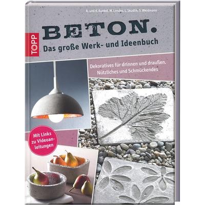 Beton – Das große Werk- und Ideenbuch