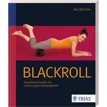 Blackroll – Faszientraining