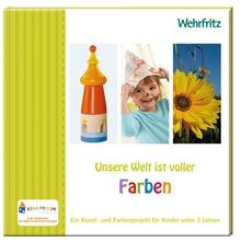 Unsere Welt ist voller Farben - Ein Kunst- und Farbenprojekt für Kinder unter 3 Jahren